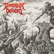 Damnation Defaced - Invader From Beyond (Apostasy Records)