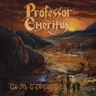 Professor Emeritus - Take Me To The Gallows (No Remorse)