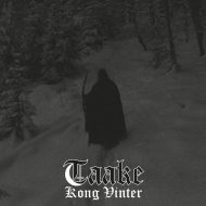Taake – Kong Vinter (Dark Essence)