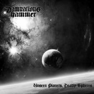 Damnation's Hammer - Unseen Planets, Deadly Spheres (S/R)