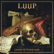 LÜÜP - Canticles of the Holy Scythe (I, Voidhanger)