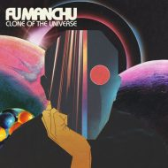Fu Manchu - Clone Of the Universe (At The Dojo)