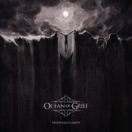 Ocean of Grief – Nightfall's Lament (Rain Without End)