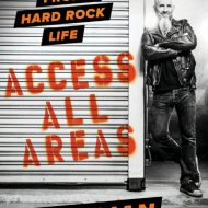 Scott Ian - Access All Areas; Hard Rock Road Stories (De Capo Press)