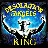Desolation Angels – King (Dissonance)