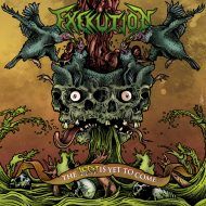 Exekution -The Worst Is Yet to Come (Thanatology Productions)