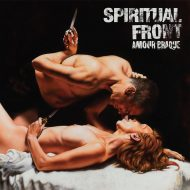 Spiritual Front – Amour Braque (Prophecy Productions)