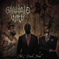 Stranglewire – The Dark Triad (Grindscene Records)