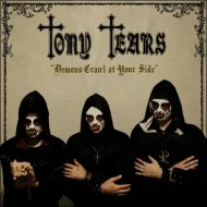 Tony Tears – Demons Crawl At Your Side (Minotauro Records)