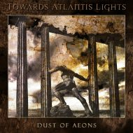 Towards Atlantis Lights - Dust Of Aeons (Transcending Obscurity)