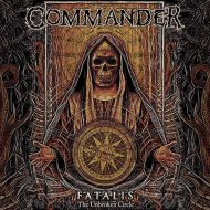 Commander - Fatalis (The Unbroken Circle) (Black Sunset / MDD Records)