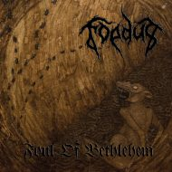 Foedus – Foul Of Bethlehem (Wolfspell Records)