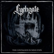 Lychgate – The Contagion In Nine Steps (Blood Music)