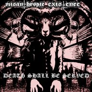 Misanthropic Existence – Death Shall Be Served (Aesthetic Death)