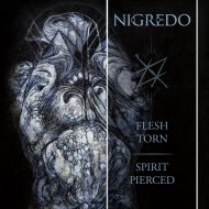Nigredo – Flesh Torn, Spirit Pierced (Transcending Obscurity)