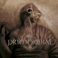 Primordial - Exile Amongst The Ruins (Metal Blade)