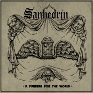 Sanhedrin – A Funeral for the World (Cruz Del Sur)