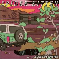 Spider Kitten – Concise and Sinister (S/R)
