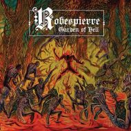 Robespierre -  Garden Of Hell (Shadow Kingdom)