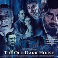 The Old Dark House – James Whale (Eureka)