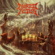 Aborted Fetus – The Ancient Spirits Of Decay (Comatose Music)