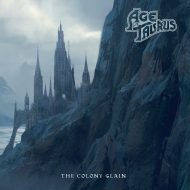 Age Of Taurus – The Colony Slain (Rise Above Records)