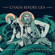 Chaos Before Gea - Chronos (Blood Fire Death)