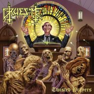 Gruesome – Twisted Prayers (Relapse)