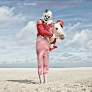 Evil Blizzard – The Worst Show On Earth (Crackedankles Records)