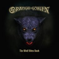 Orange Goblin – The Wolf Bites Back (Candlelight Records)