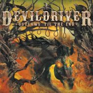 Devildriver - Outlaws 'Til The End (Napalm Records)