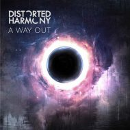 Distorted Harmony – A Way Out (S/R)