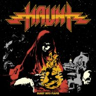Haunt – Burst Into Flame (Shadow Kingdom)