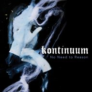 Kontinuum – No Need to Reason (Season of Mist)