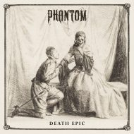 Phantom – Death Epic (I, Voidhanger)