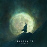 Trautonist – Ember (Wolves And Vibrancy Records / Pest Productions)