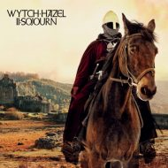 Wytch Hazel – II: Sojourn (Bad Omen Records)