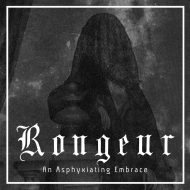 Rongeur – An Asphyxiating Embrace (Poacher Records)