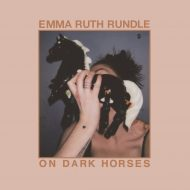 Emma Ruth Rundle – On Dark Horses (Sargent House)