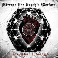 Mirrors For Psychic Warfare – I See What I Became  (Neurot Recordings)
