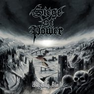 Siege Of Power – Warning Blast (Metal Blade)