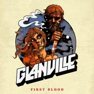 Glanville – First Blood (Fat and Holy)