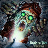 High On Fire -  Electric Messiah (eOne)