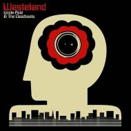 Uncle Acid And The Deadbeats – Wasteland  (Rise Above Records)