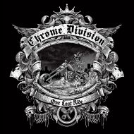 Chrome Division – One Last Ride  (Nuclear Blast)