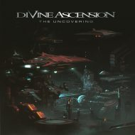 Divine Ascension - The Uncovering (Vicisolum)
