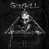 Godskill - The Gatherer Of Fear And Blood (MDD Records)