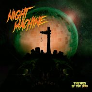 Night Machine - Themes Of The Dead (S/R)
